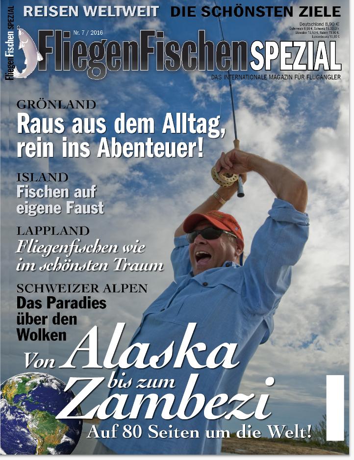 Die schönsten Reisen für Fliegenfischer! Alle Ziele, von Alaska bis Zambezi, finden Sie in dieser Ausgabe von FliegenFischen.