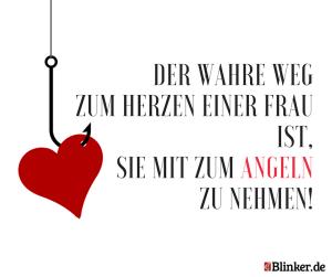 Angelspruch: Der wahre Weg zum Herzen einer Frau ist, sie mit zum Angeln zu nehmen.