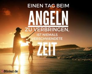 Angelspruch: Einen Tag beim Angeln zu verbringen, ist niemals verschwendete Zeit.