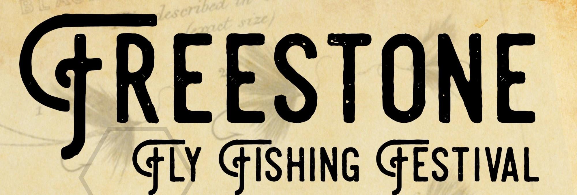 Am 28. Oktober 2017 um 14 Uhr beginnt das Freestone Fly Fishing Festival.