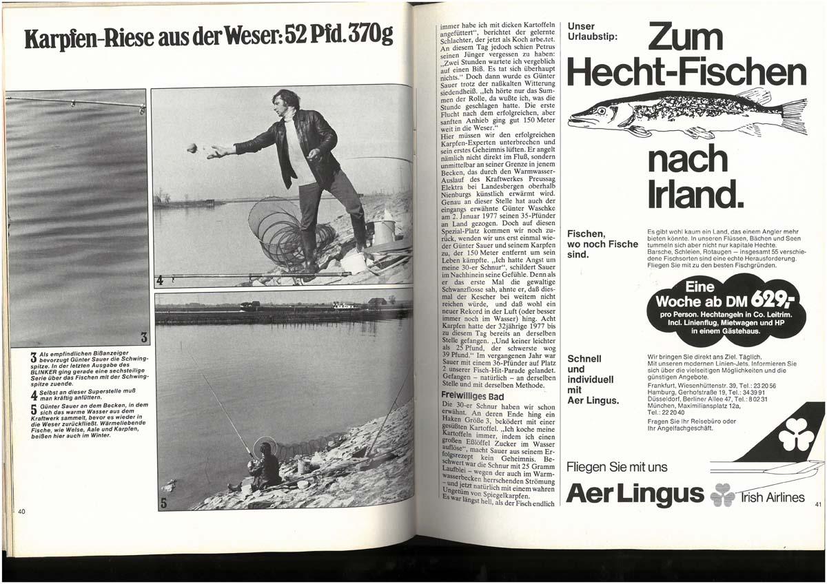 Rekordkarpfen Mittlerweile würde kein 50-Pfünder mehr eine Doppelseite in einem Angelmagazin füllen. Damals aber war es eine kleine Sensation: Günter Sauer fing in der Weser Deutschlands ersten Karpfen jenseits der 50 Pfund-Marke. Bis dahin konnte sich niemand vorstellen, dass Karpfen bei uns so groß werden.