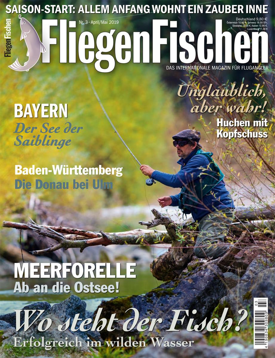Die Ausgabe vom FliegenFischen-Magazin 03/2019 im Süden Deutschlands.
