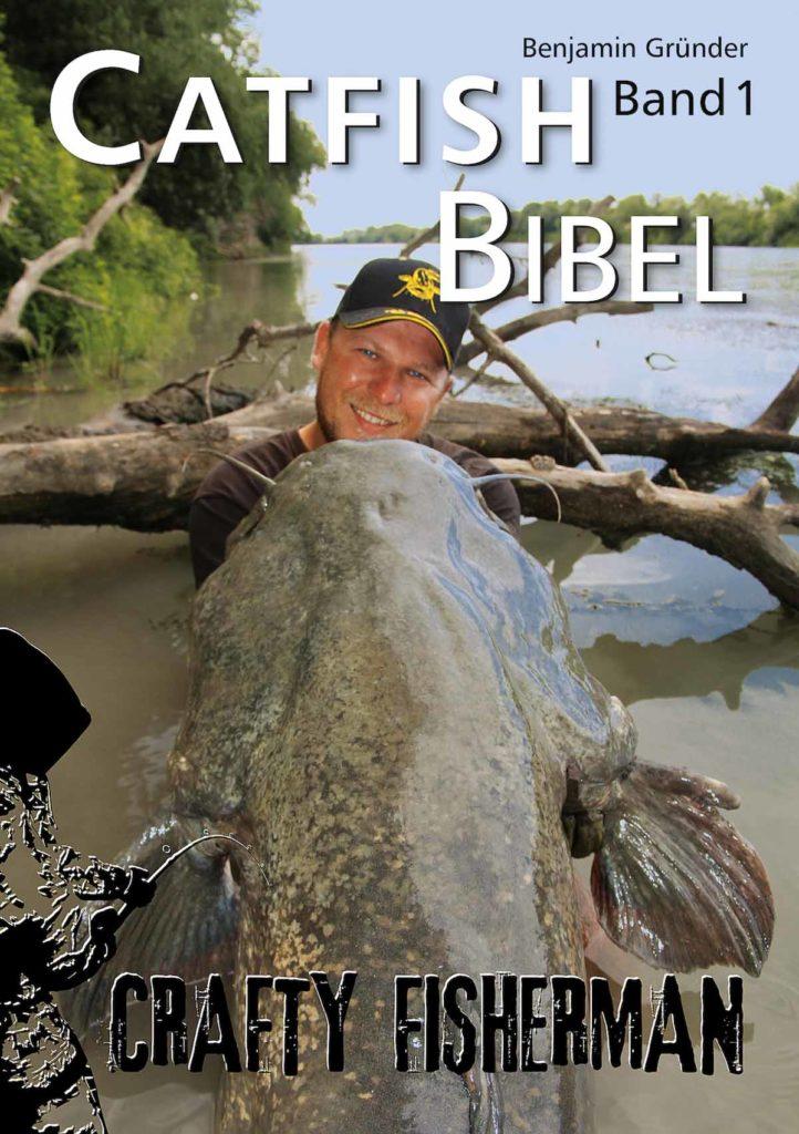 """Ihr könnt die 196 Seiten starke """"Catfish Bibel"""" von Benjamin Gründer direkt per Mail bestellen: info@catfishbibel.de Foto: Zebco Europe"""